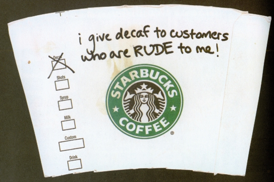 Rude Customers Get Decaffed at Starbucks