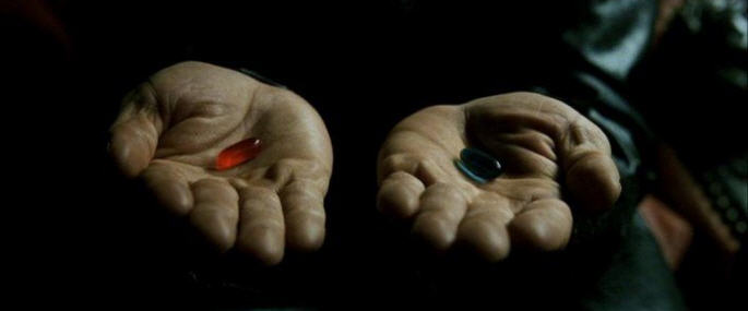 Red Pill of Blue Pill